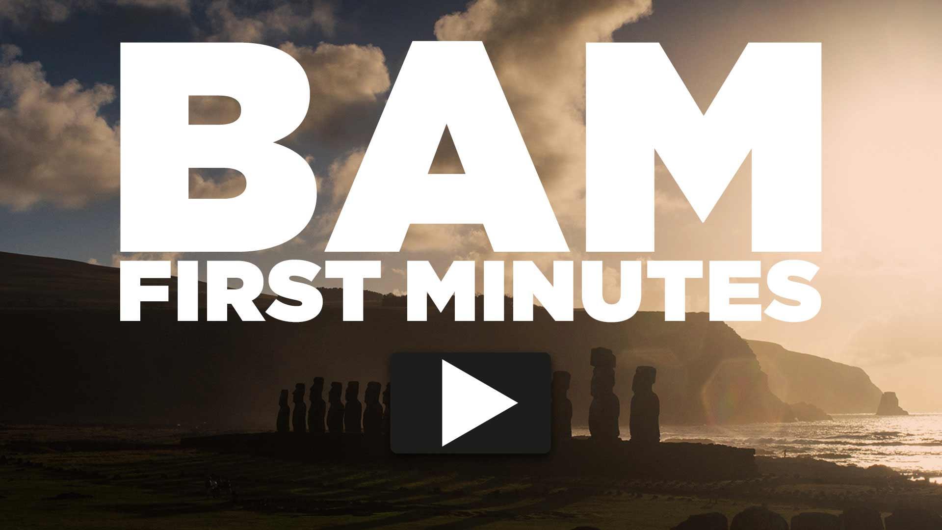 BAM-FIRST-MINUTES